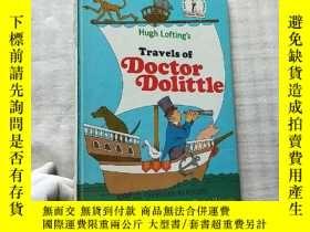二手書博民逛書店Travels罕見of Doctor Dolittle 16開 精裝【扉頁有字跡 內頁幹凈】Y10893 Al