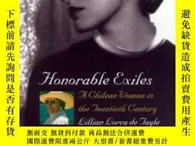 二手書博民逛書店Honorable罕見Exiles: A Chilean Wom