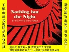 二手書博民逛書店Nothing罕見But The NightY256260 John Williams Vintage 出版
