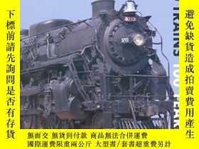 二手書博民逛書店100罕見Trains 100 Years: A Century of Locomotives and Train