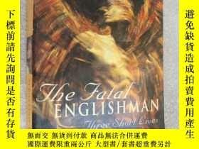 二手書博民逛書店The罕見fatal englishman:three shor