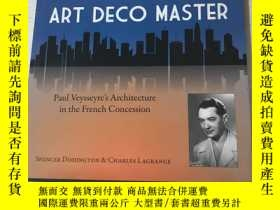 二手書博民逛書店shanghais罕見art deco masterY20850 spencer dodington earn