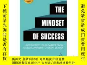 二手書博民逛書店The罕見Mindset of Success : Accelerate Your Career 英文原版 成功的