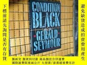 二手書博民逛書店CONDITION罕見BLACK GERALD SEYMOUR【