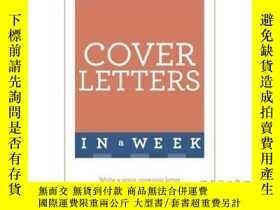 二手書博民逛書店Cover罕見Letters in a Week-一周內的求職信Y465786 Hilton Catt Tea