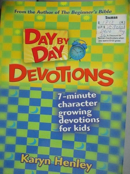 【書寶二手書T9/少年童書_XAU】Day by Day Devotions_Henley, Karyn