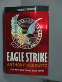 【書寶二手書T5/原文小說_MIN】Eagle strike_Ahthony horowitz_2005