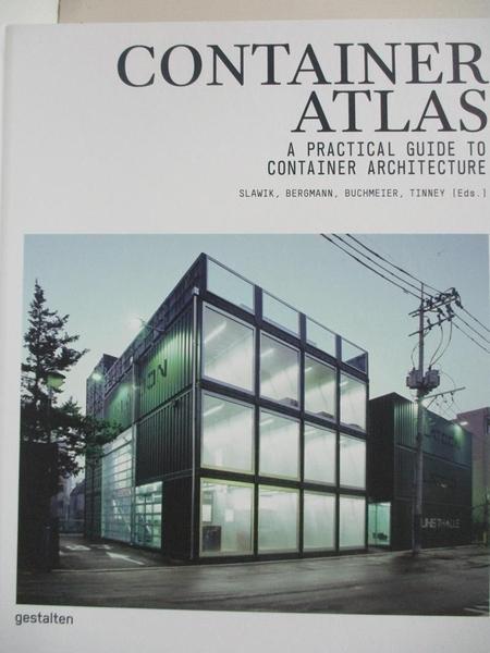 【書寶二手書T1/設計_EMD】Container Atlas: A Practical Guide to Container Architecture