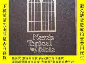 二手書博民逛書店NAVE S罕見TOPICAL BIBLE 納維主題聖經Y136