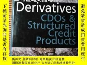 二手書博民逛書店CREDIT罕見DERIVATIVES CDOs and Str