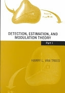 二手書博民逛書店《Detection, Estimation, and Modulation Theory, Part I》 R2Y ISBN:0471095176