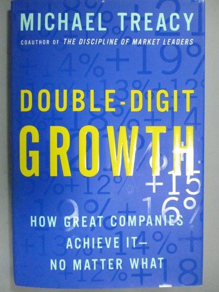 【書寶二手書T5/財經企管_ZAB】Double-Digit Growth: How Great Companies A