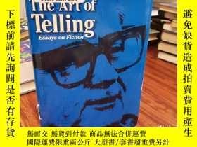 二手書博民逛書店The罕見Art of Telling : Essays on
