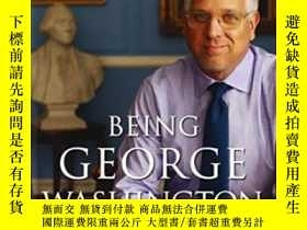二手書博民逛書店Being罕見George WashingtonY255174