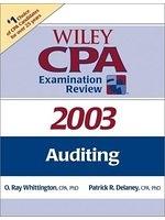 二手書博民逛書店 《Auditing (Wiley CPA Examination Review 2003)》 R2Y ISBN:0471265012│O.RayWhittington