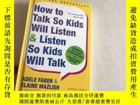 二手書博民逛書店How罕見to Talk So Kids Will Listen