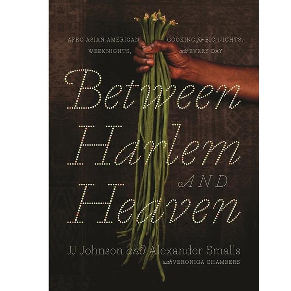 2018/2019 美國得獎作品 Between Harlem and Heaven: Afro-Asian-American Cooking February 6, 2018