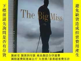 二手書博民逛書店老虎伍茲導師的簽名精裝本The罕見Big Miss: My Ye
