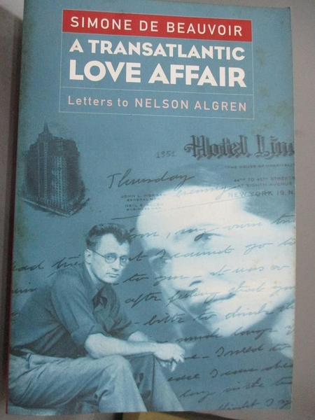 【書寶二手書T9/原文小說_WDV】A Transatlantic Love Affair: Letters to Nelson Algren_Beauvoir, Simone de