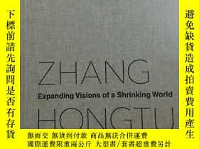 二手書博民逛書店Zhang罕見Hongtu: Expanding Visions