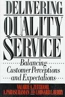 二手書《Delivering Quality Service: Balancing Customer Perceptions and Expectations》 R2Y ISBN:0029357012