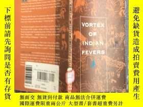二手書博民逛書店vortex罕見of indian fevers英文原版32開本