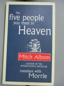 【書寶二手書T2/心靈成長_LGA】The Five People You Meet in Heaven_Mitch Albom