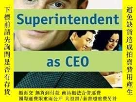 二手書博民逛書店The罕見Superintendent As Ceo: Standards-based Performance-作