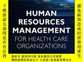 二手書博民逛書店Human罕見Resources Management for Health Care Organizations