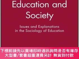 二手書博民逛書店預訂Education罕見And Society - Issues And Explanations In The