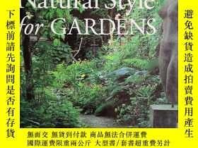 二手書博民逛書店Natural罕見Style for GARDENS 園林自然風格Y6515 FRANCESCA GREENO