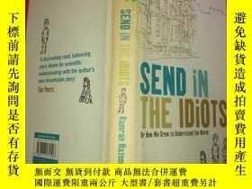 二手書博民逛書店send罕見in the idiotsY189174