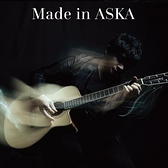 ASKA 飛鳥涼 /『Made in ASKA』