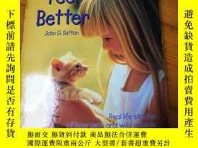 二手書博民逛書店Animals罕見make you feel better (外文原版)學生英語讀物Y155903 John
