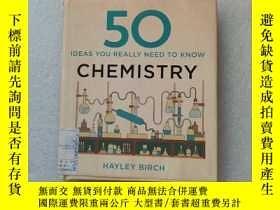 二手書博民逛書店Chemistry罕見Ideas You Really Need to KnowY22264 Birch, H