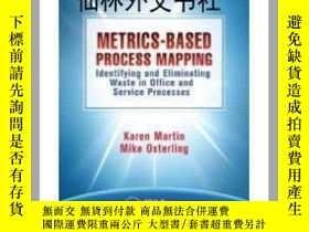 二手書博民逛書店【罕見】Metrics-Based Process Mappin