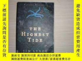 二手書博民逛書店THE罕見HIGHEST TIDE 105Y10970 出版2005