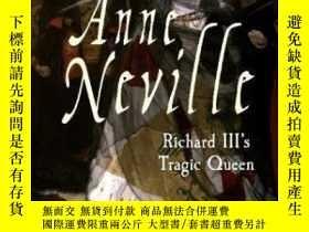 二手書博民逛書店Anne罕見Neville-安妮·奈維爾Y436638 Amy Licence Amberley Publis
