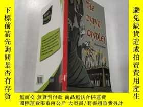 二手書博民逛書店the罕見dying candles:垂死的蠟燭Y212829