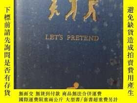 二手書博民逛書店1927年罕見Lets Pretend《讓我們假裝》女作家Geo