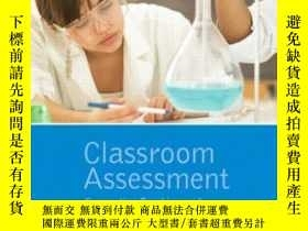 二手書博民逛書店Classroom罕見Assessment: Supporting Teaching And Learning I