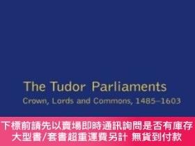 二手書博民逛書店Tudor罕見Parliaments, The Crown, Lords And Commons, 1485-16