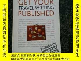 二手書博民逛書店Get罕見Your Travel Writing Published( )Y267761 Cynthia Di