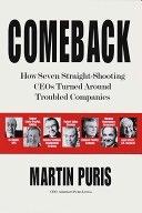 二手書《Comeback: How Seven Straight-shooting CEOs Turned Around Troubled Companies》 R2Y ISBN:0812931270