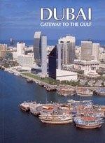 二手書博民逛書店 《Dubai: Gateway to the Gulf》 R2Y ISBN:1860631355