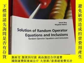 二手書博民逛書店Solution罕見of Random Operator Equations and Inclusions: Ra