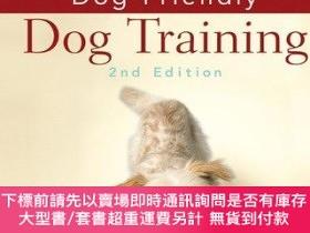 二手書博民逛書店Dog-friendly罕見Dog TrainingY255174 Arden, Andrea John Wi