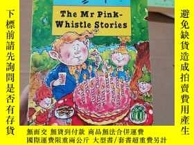 二手書博民逛書店the罕見mr pink-whistle storiesY246305 見圖 見圖