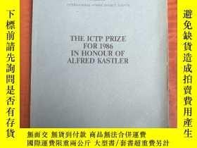 二手書博民逛書店the罕見ICTP prize for 1986 in honour of alfred kastler(P317