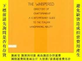 二手書博民逛書店The罕見Whispered Directory Of CraftsmanshipY255562 Vittor